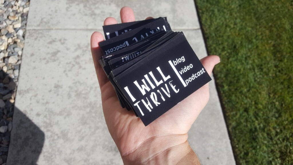 My last handful of I Will Thrive cards.