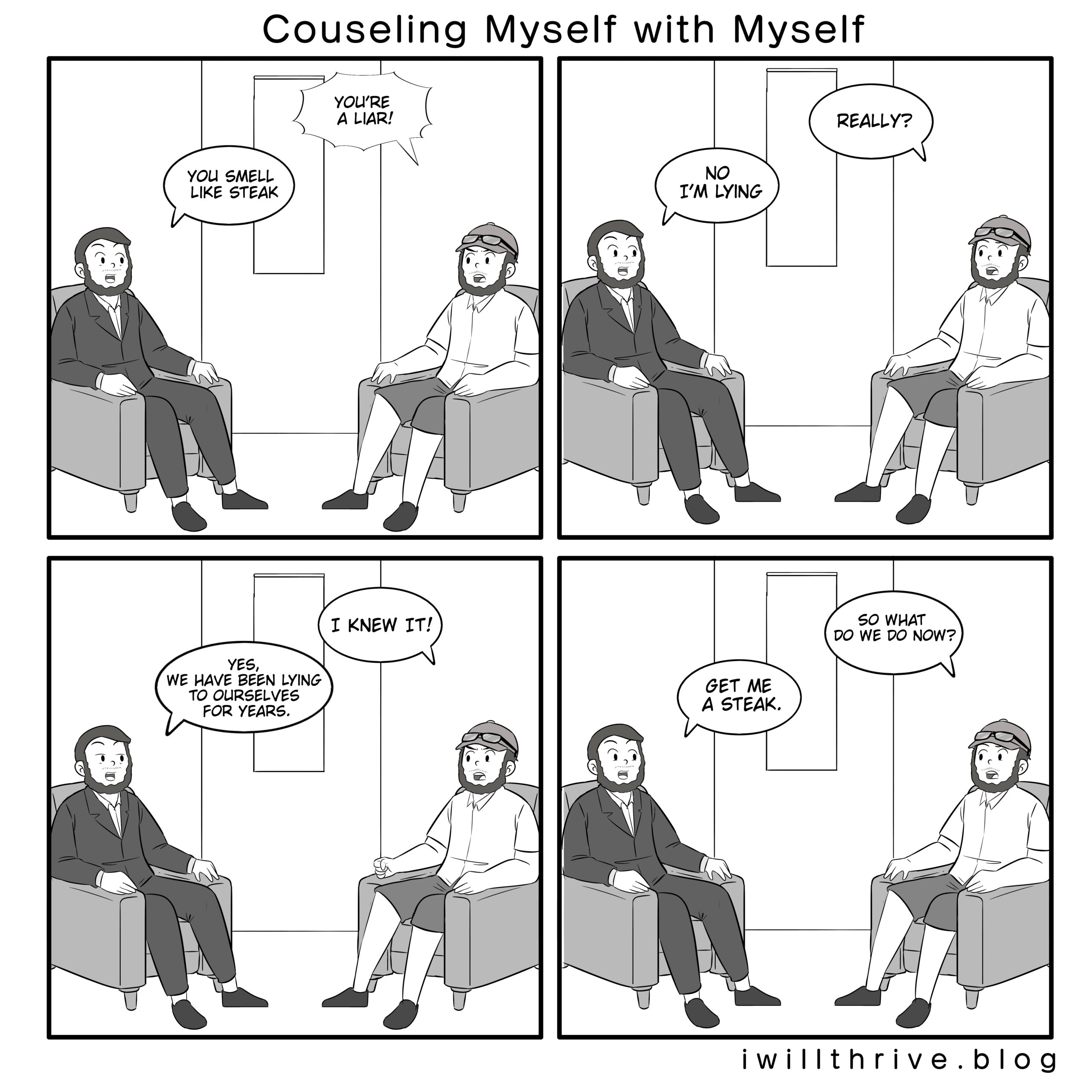 The path to being successful requires honesty, and that means being honest with yourself. Counseling Myself with Myself comic.