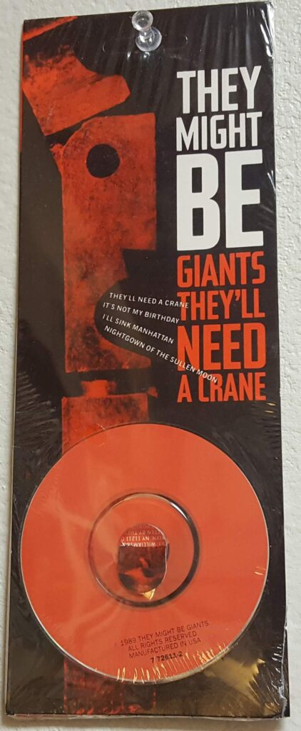 They Might Be Giants collector item. They'll need a crane mini disc.