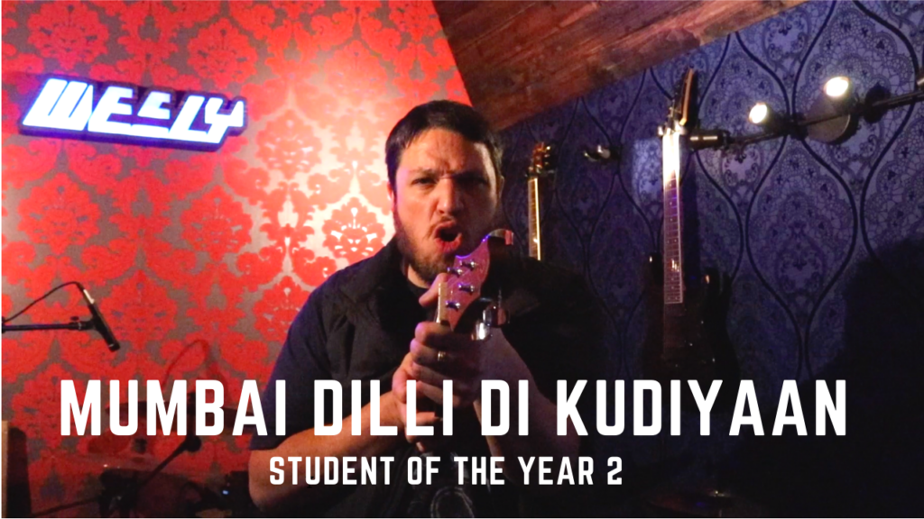 A cover song by Wesly, Mumbai Dilli Di Kudiyaan, from Student of the Year 2.